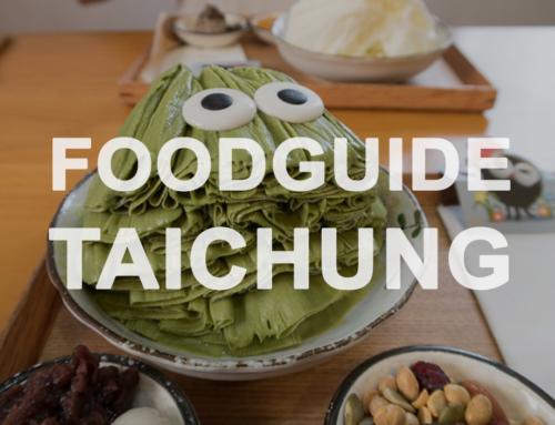 Foodguide Taichung – hier muss man gegessen haben