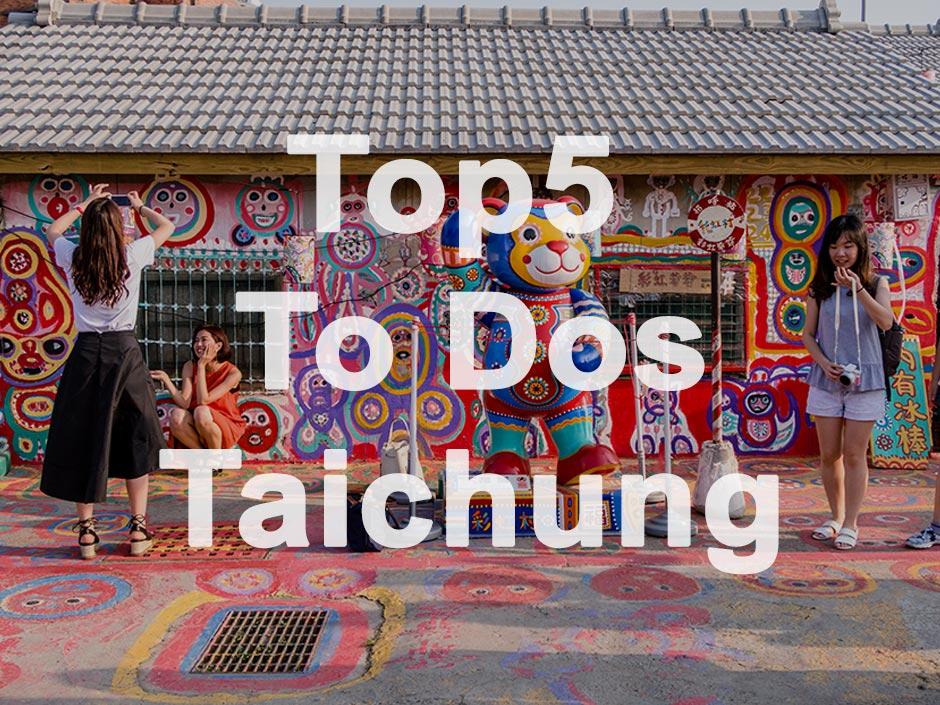 Taichung Tipps