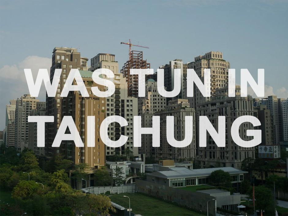 Taichung was tun link