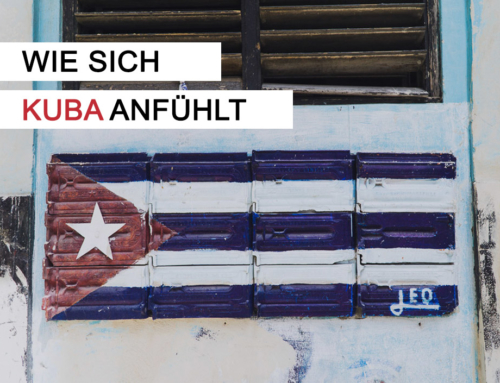 Wie sich Kuba anfühlt