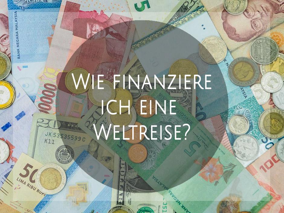 Weltreise finanzieren