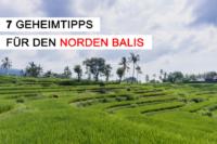 Geheimtipps für den Norden Balis Beitragsbild