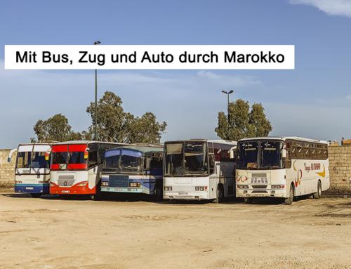 Individuell durch Marokko: Rundreise mit Bus, Zug und Auto