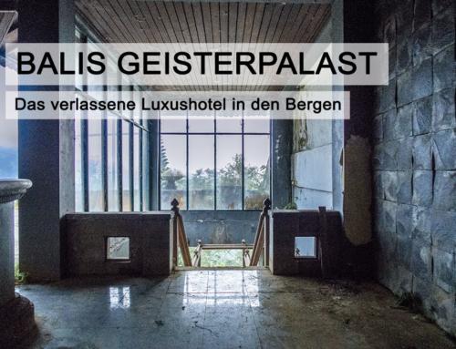 Balis Geisterpalast: das verlassene Luxushotel in den Bergen