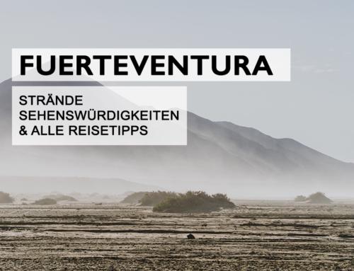 Fuerteventura: Strände, Sehenswürdigkeiten & alle Reisetipps